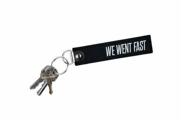 We Went Fast Keychain