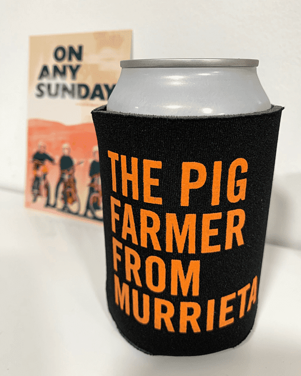 Can in Koozie - Pig Farmer - On Any Sunday