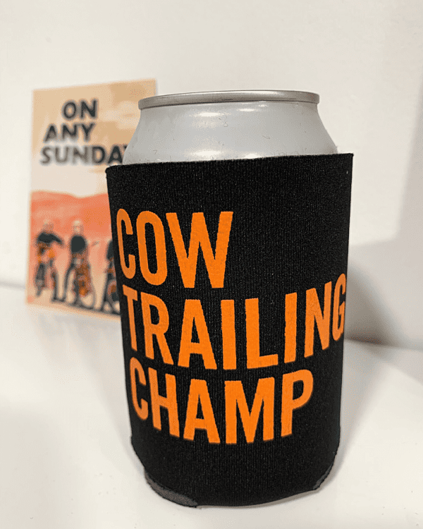 Can in Koozie - Cow Trailing - On Any Sunday