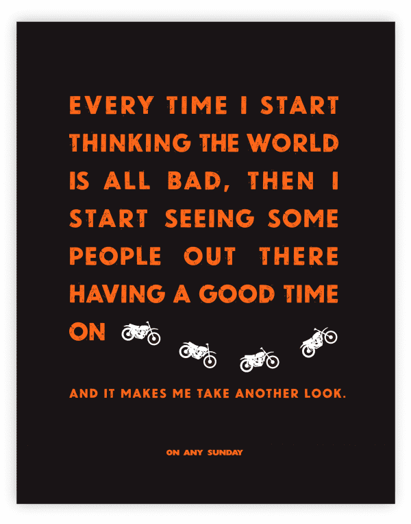 On Any Sunday Quote - Good Time - Black