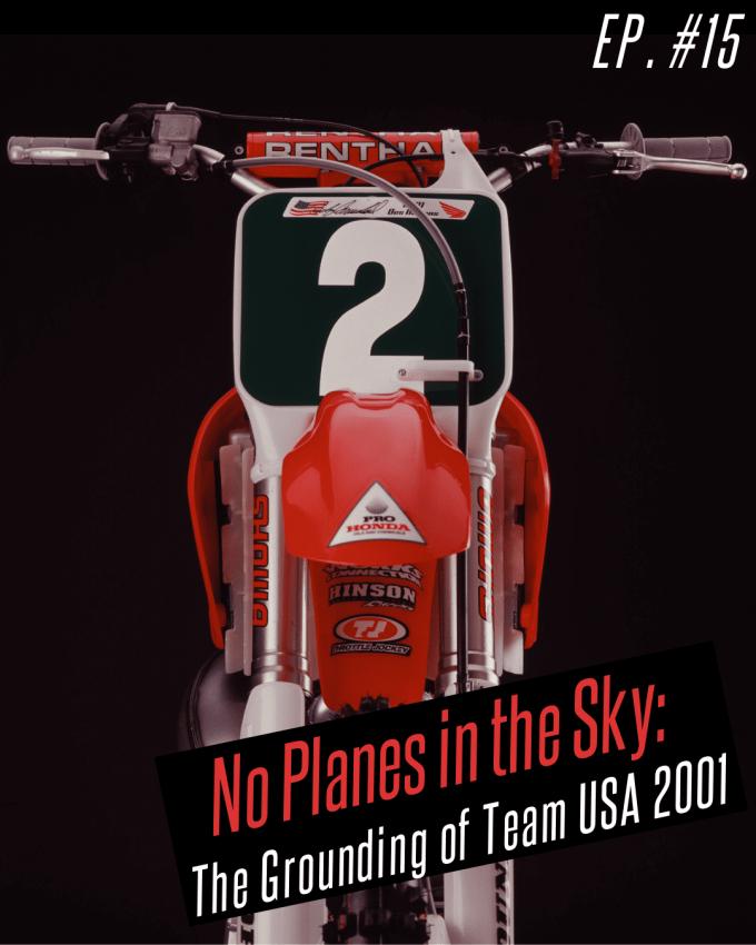 Ep. #15 Team USA 2001